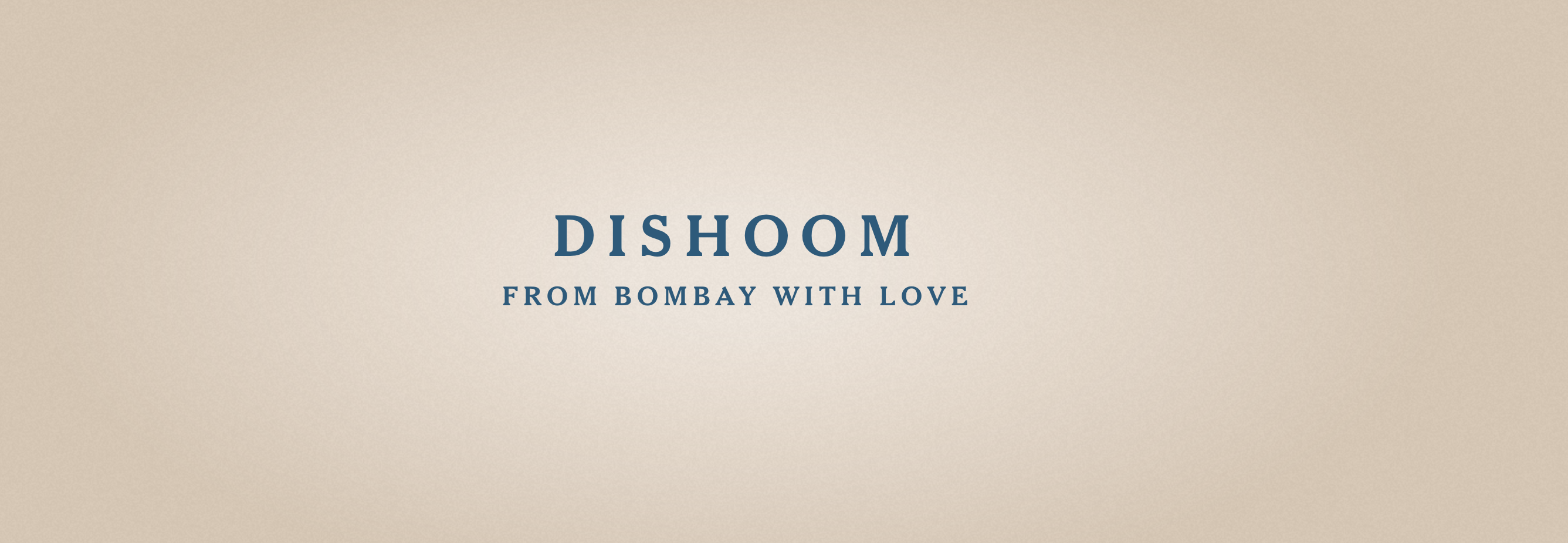 Dishoom – Bombay Café – Shoreditch
